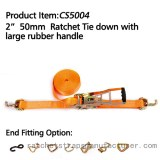 "CS5004 2"" 50mm Ratchet Tie down with large rubber handle"